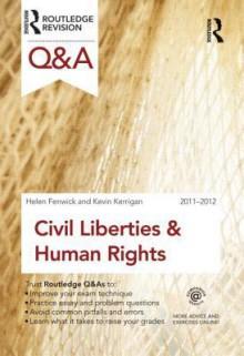 Civil Liberties & Human Rights - Helen Fenwick, Kevin Kerrigan