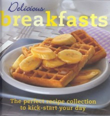 Delicious Breakfasts - Anonymous