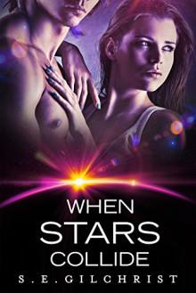 When Stars Collide (The Darkon Warriors Book 5) - S E Gilchrist