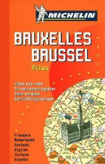 Michelin Brussels Mini Spiral Atlas No. 2044 (Michelin Maps & Atlases) - Michelin Travel Publications