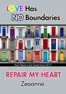 Repair My Heart - Zeoanne