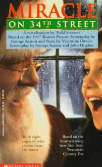 The Miracle on 34th Street - Todd Strasser
