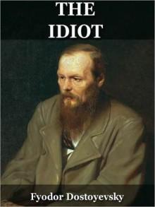 The Idiot - Fyodor Dostoyevsky, Eva Martin