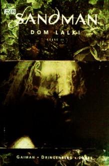 Sandman: Dom lalki, cz.2 - Neil Gaiman, Steve Parkhouse, Chris Bachalo, Michael Zulli, Malcolm Jones III, Mike Dringenberg