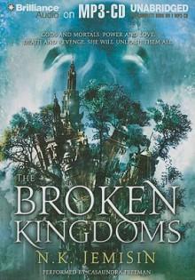 The Broken Kingdoms - Casaundra Freeman, N.K. Jemisin