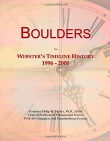 Boulders: Webster's Timeline History, 1996 - 2000 - Icon Group International