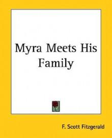 Myra Meets His Family - F. Scott Fitzgerald