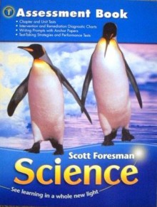 Scott Foresman Science Grade 1 Assessment Book - Timothy Cooney, Barbara Kay Foots, James Flood