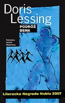 Podróż Bena - Doris Lessing,Anna Gren