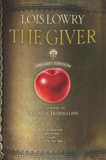 The Giver (illustrated; gift edition) - Lois Lowry, Bagram Ibatoulline
