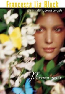 Primavera - Francesca Lia Block