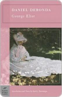 Daniel Deronda (Barnes & Noble Classics Series) - George Eliot, Earl Dachslager