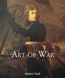 Art of War - Arturo Graf, Victoria Charles, Arturo Graf