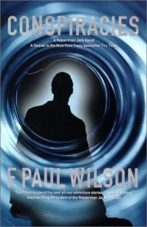 Conspiracies: A Repairman Jack Novel - F. Paul Wilson