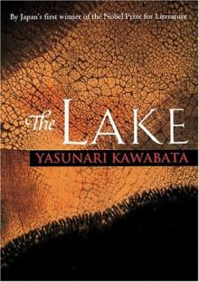 The Lake - Yasunari Kawabata, Reiko Tsukimura