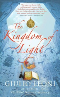 The Kingdom of Light - Giulio Leoni, Shaun Whiteside