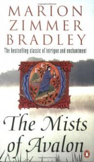 The Mists of Avalon - Marion Zimmer Bradley