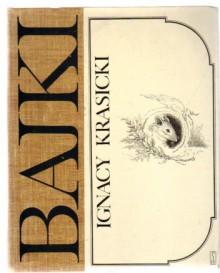 Bajki - Ignacy Krasicki