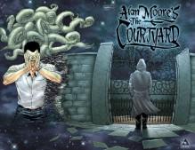 Alan Moore's the Courtyard - Alan Moore, Antony Johnston, Jacen Burrows