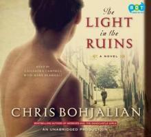 The Light in the Ruins - Chris Bohjalian