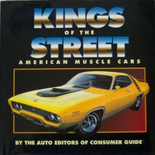 Kings of the Street: American Muscle Cars - Consumer Guide