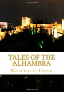 Tales of the Alhambra - Washington Irving