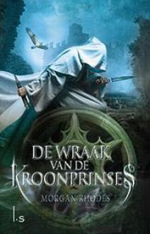 De Wraak van de Kroonprinses (Vallend koninkrijken, #1) - Morgan Rhodes, Selma Soester