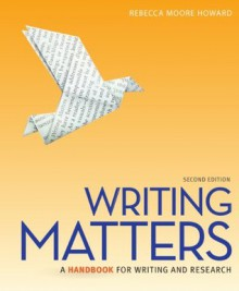 Writing Matters: Tabbed (Spiral edition), 2nd edition - Rebecca Moore Howard