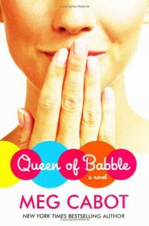 Queen of Babble - Meg Cabot