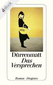 Das Versprechen (German Edition) - Friedrich Dürrenmatt
