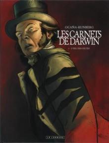 Les carnets de Darwin, Tome 1 : L'oeil des Celtes - Sylvain Runberg, Eduardo Ocaña, Tariq Bellaoui