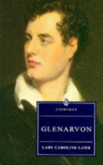 Glenarvon (Everyman's Library (Paper)) - Caroline Lamb Lady