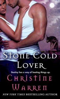 Stone Cold Lover - Christine Warren