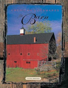American Landmarks - The Barn - Laura Brooks