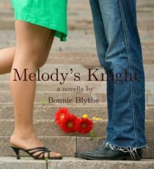 Melody's Knight - Bonnie Blythe