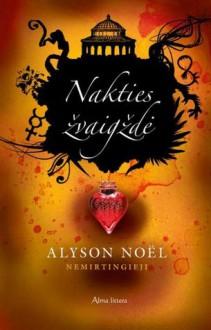 Nakties žvaigždė (Nemirtingieji, #5) - Alyson Noel