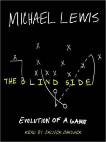 The Blind Side: Evolution of a Game (Audio) - Michael Lewis, Stephen Hoye
