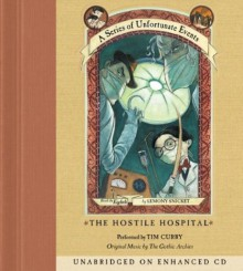 The Hostile Hospital - Tim Curry, Lemony Snicket, Gothic Archies