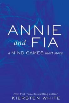 Annie and Fia - Kiersten White