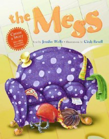 The Mess - Jennifer Wolfe, Cindy Revell