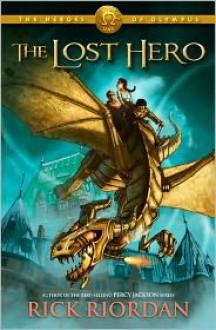 The Lost Hero (The Heroes of Olympus Series #1) -