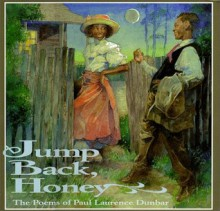 Jump Back, Honey: The Poems of Paul Laurence Dunbar - Paul Laurence Dunbar, Brian Pinkney