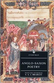 Anglo-Saxon Poetry (Everyman's Library) - S.A.J. Bradley