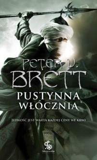 Pustynna Włócznia, ksiega I - Brett Peter V.