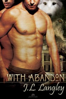 With Abandon - J.L. Langley