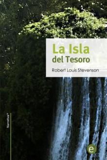 La Isla del Tesoro - Robert Louis Stevenson, Ruben Fresneda