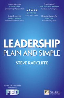 Leadership: Plain and Simple - Steve Radcliffe