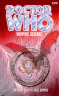 Doctor Who: Vampire Science - Jonathan Blum, Kate Orman