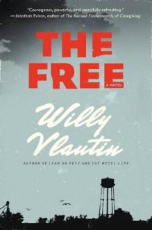The Free (P.S.) - Willy Vlautin