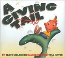 A Giving Tale - Cleve Willcoxon, Bill Mayer